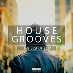 House Grooves: The Best Of 2017