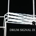 Drum Signal IX