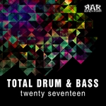 Total Drum & Bass Twenty Seventeen