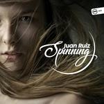 Juan Ruiz: Spinning