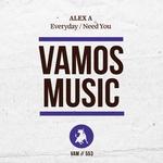 Everyday/Need You