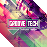 Industrial Strength Records: Groove Tech (Sample Pack WAV)