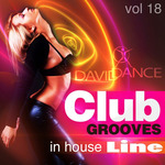 Club Grooves: In House Line Vol 18
