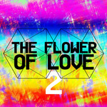 The Flower Of Love 2
