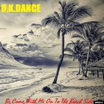 Be Come With Me On To The Beach Side EP