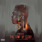 The Come Up Story