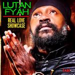 LUTAN FYAH - Real Love Showcase (Front Cover)