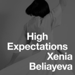 XENIA BELIAYEVA - High Expectations (Front Cover)