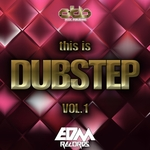 This Is Dubstep Vol 1