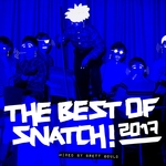 The Best Of Snatch! 2017 (unmixed tracks)