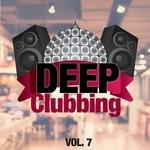 Deep Clubbing Vol 7