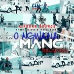 O Ngwana Mang (Reloaded)