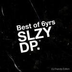 Best Of 6yrs Sleazy Deep (DJ Friendly Edition)