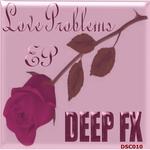 Love Problems EP