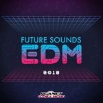 Future Sounds EDM 2018