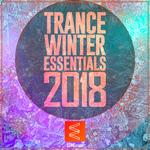 Trance Winter Essentials 2018 Vol 01