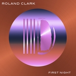 ROLAND CLARK - First Night (Front Cover)