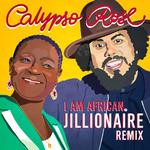 CALYPSO ROSE - I Am African (Jillionaire Remix) (Front Cover)