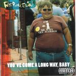 FATBOY SLIM - You've Come A Long Way Baby (Front Cover)