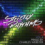 Strictly Rhythms Vol 4 - The Charles Webster Edits