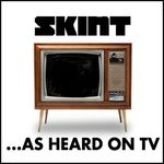 Skint On TV (...As Heard On TV)