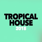 Tropical House 2018