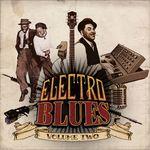Electro Blues, Vol  2