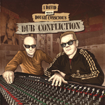 Conscious Sounds Presents Dub Confliction I David Meets Dougie Conscious