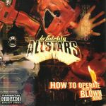 LO FIDELITY ALLSTARS - How To Operate With A Blown Mind (Front Cover)