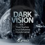 Dark Vision Vol 1
