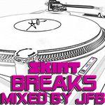 Breaks (Mixed By JFB)