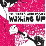 TOMAS ANDERSSON - Washing Up (Front Cover)