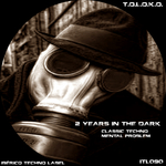 2 Years In The Dark