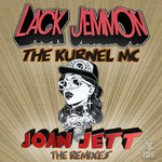 LACK JEMMON feat THE KURNEL MC - Joan Jett (The Remixes) (Back Cover)