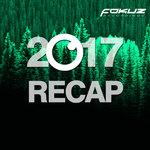 VARIOUS - Fokuz Recordings - 2017 Recap (Front Cover)