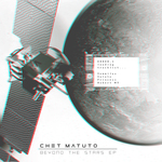 CHET MATUTO - Beyond The Stars EP (Front Cover)