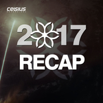 Celsius Recordings: 2017 Recap