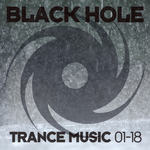 VARIOUS - Black Hole Trance Music 01-18 (Front Cover)