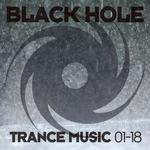 Various: Black Hole Trance Music 01-18