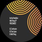 Archie Hamilton: Wild Thing EP
