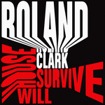 Roland Clark: House Will Survive