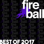Fireball Recordings: Best Of 2017