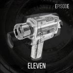 Episode ELEVEN