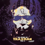 TRAXMAN - Da Mind Of Traxman Vol 2 (Front Cover)