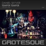 DANIEL SKYVER - Temper Temper (Front Cover)