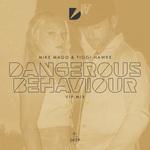 Dangerous Behaviour VIP Mix