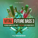 Production Master: Vital Future Bass 3 (Sample Pack WAV/MIDI/XFer Serum/Presets)