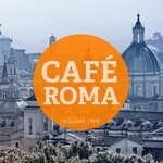 Cafe Roma Vol 2 (Finest Smooth Jazzy & Chilled Music)