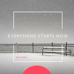 DAVMA - Everything Starts Now (Front Cover)