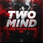 Take Your Eyes